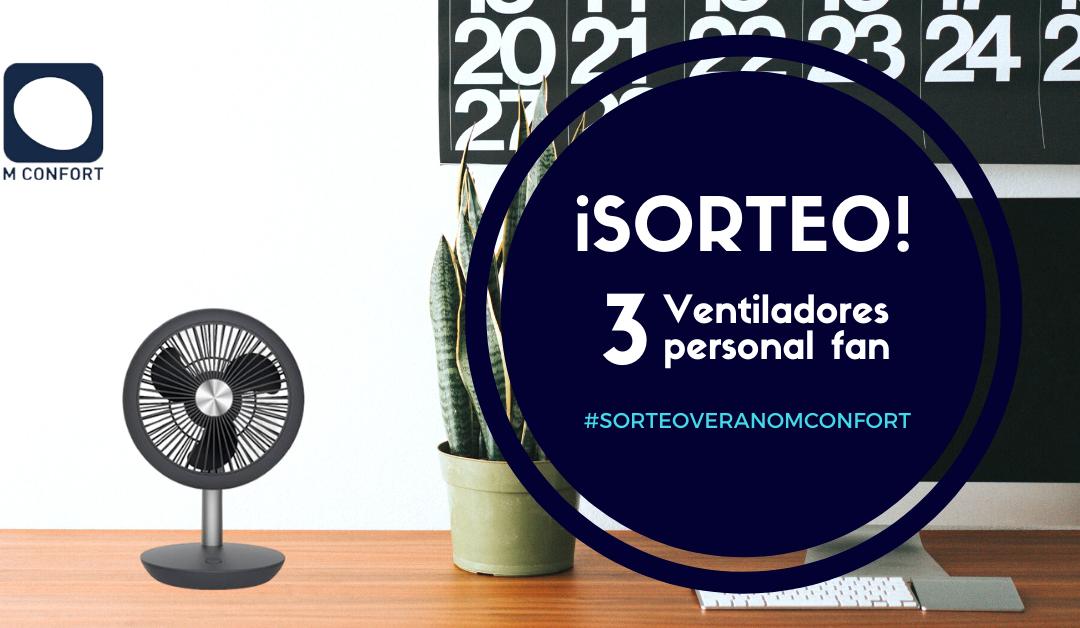 Sorteo de verano: 3 ventiladores MCONFORT Personal Fan