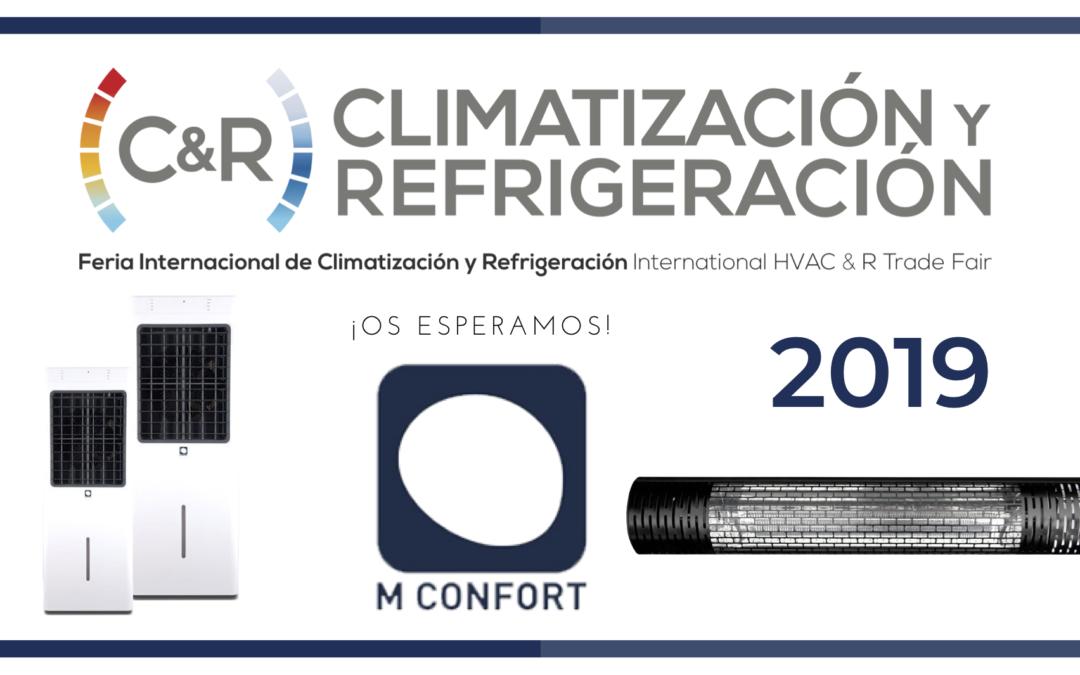 M CONFORT presente una edición más en la Feria Climatización y Refrigeración 2019